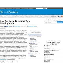How To: Local Facebook App Development
