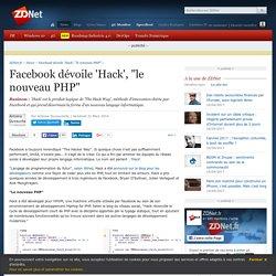 """Facebook dévoile 'Hack', """"le nouveau PHP"""""""