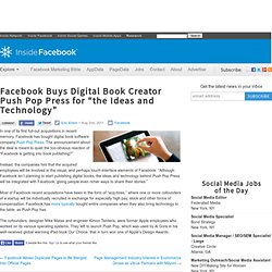 "Facebook Buys Digital Book Creator Push Pop Press for ""the Ideas and Technology"""