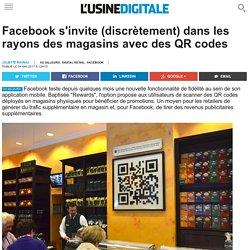 Facebook s'invite (discrètement) dans les rayons des magasins avec des QR codes