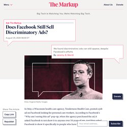 Does Facebook Still Sell Discriminatory Ads? – The Markup