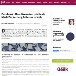 Facebook : Une discussion privée de Mark Zuckerberg fuite sur le web