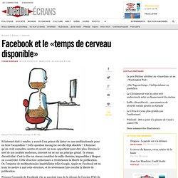 Facebook et le «temps de cerveau disponible»