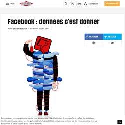 Facebook : données c'est donner