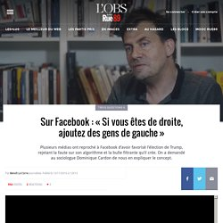 Sur Facebook: «Si vous êtes de droite, ajoutez des gens de gauche»