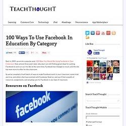 100 Ways To Use Facebook In Education By Category