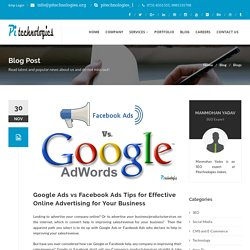 Google Ads vs Facebook Ads Tips for Effective Online Advertising for Your Business