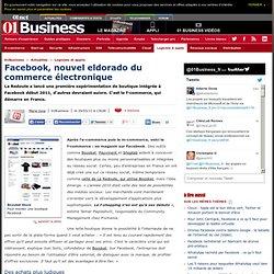 Facebook, nouvel eldorado du commerce électronique