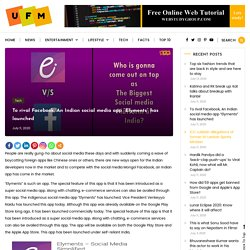 """To rival Facebook, An Indian social media app """"Elyments"""" has launched"""