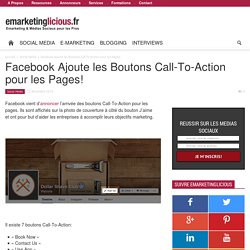 Facebook Ajoute les Boutons Call-To-Action pour les Pages!