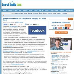 """How Facebook Enables The Google Social """"Scraping"""" It's Upset About"""