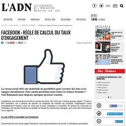 Facebook : règle de calcul du taux d'engagement - Tribune d'expert