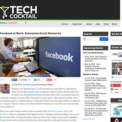 Facebook at Work: Enterprise Social Networks