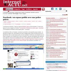 Facebook : un espace public avec une police privée
