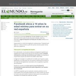 Facebook eleva a 14 años la edad mínima para entrar en su red española