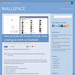 How to invite all of your friends when creating an event on Facebook | NiallSpace