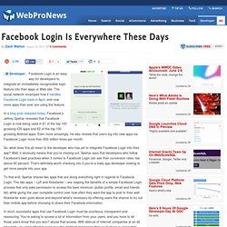 Facebook Login Is Everywhere These Days