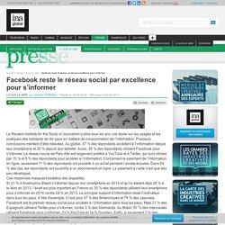 Facebook reste le réseau social par excellence pour s'informer