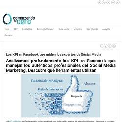 Los KPI en Facebook que miden los expertos de Social Media