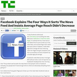 Facebook Explains The Four Ways It Sorts The News Feed And Insists Average Page Reach Didn't Decrease