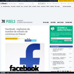 Facebook: explosion du nombre de retraits de contenus en France