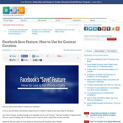 Facebook Save Feature: How to Use for Content Curation