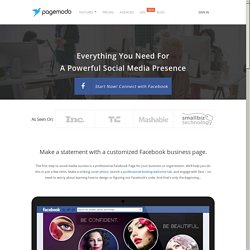 Create a Facebook Page - Custom Facebook Page Features at Pagemodo