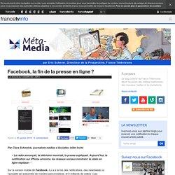 Facebook, la fin de la presse en ligne