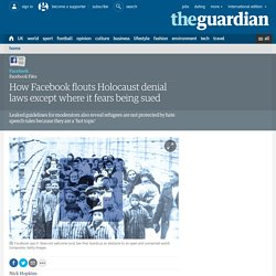 How Facebook flouts Holocaust denial laws except where it fears being sued