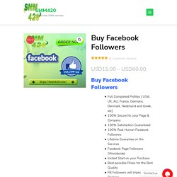 Buy Facebook Followers - SMM420 100% Real & Authentic