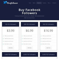 Buy Facebook Followers - Our Follower