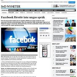 Facebook förstör inte ungas språk