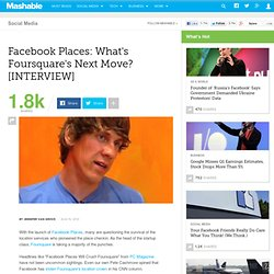 Facebook Places: What's Foursquare's Next Move? [INTERVIEW]