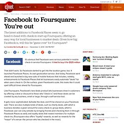 Facebook to Foursquare: You're out