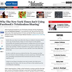 Why The New York Times Isn't Using Facebook's 'Frictionless Sharing' - Alexis Madrigal - Technology