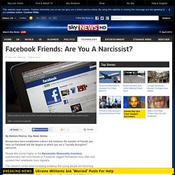 Facebook Friends: Narcissism Linked To Number Of Pals, Study Finds