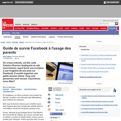 Guide de survie Facebook à l'usage des parents | Silvia Galipeau