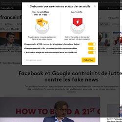 Facebook et Google contraints de lutter contre les fake news