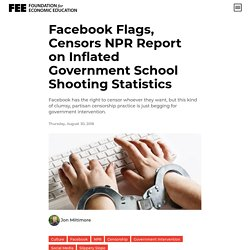 Facebook Flags, Censors NPR Report on Inflated Government School Shooting Statistics