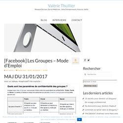 [Facebook] Les Groupes – Mode d'Emploi – Valérie Thuillier