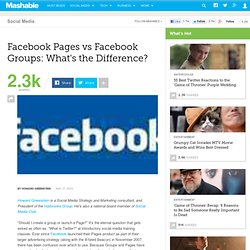 Facebook Pages vs Facebook Groups: What's the Difference?
