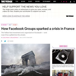 How Facebook Groups sparked a crisis in France