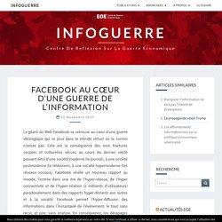 Facebook au cœur d'une guerre de l'information