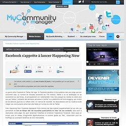 Facebook s'apprête à lancer Happening Now