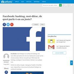 Facebook: hashtag, mot-dièse, de quoi parle-t-on au juste?