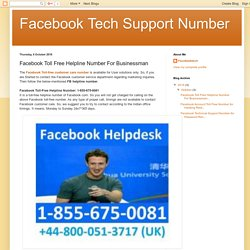 Facebook Tech Support Number: Facebook Toll Free Helpline Number For Businessman