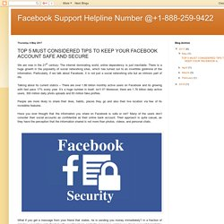 Facebook Support Helpline Number @+1-888-259-9422: TOP 5 MUST CONSIDERED TIPS TO KEEP YOUR FACEBOOK ACCOUNT SAFE AND SECURE