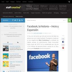 Facebook, la historia - Inicio y Expansión