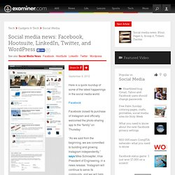 Social media news: Facebook, Hootsuite, LinkedIn, Twitter, and WordPress - Canada Canada Social Media