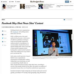 Facebook May Host News Sites' Content